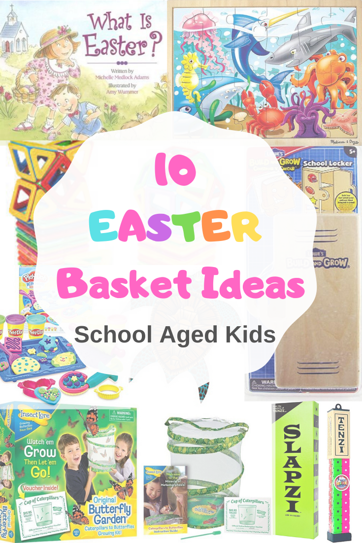 Easter Basket ideas for school age kids